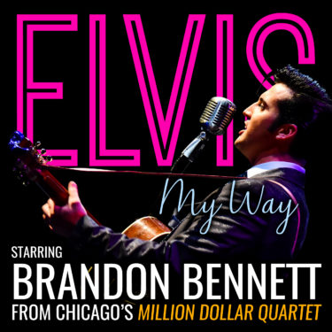 Elvis My Way starring Brandon Bennett
